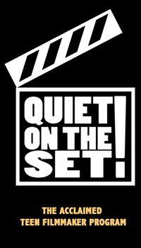QuietOnThe Set Teen Filmmakers Program's Profile on Staff Me Up